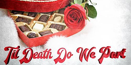 Valentine's Day Murder Mystery Dinner Theater