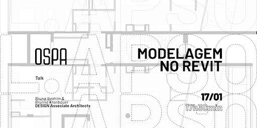 OSPA | L.APSO Modelagem no Revit