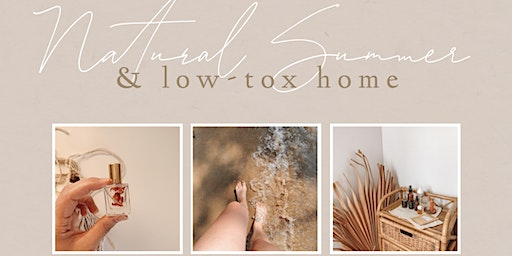 Natural Summer & Low-Tox Home
