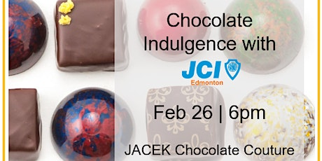 Chocolate Indulgence with JCI Edmonton tickets