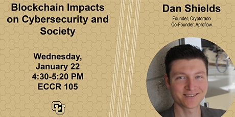 TCP Seminar: Dan Shields on Blockchain Impacts on Cybersecurity and Society tickets