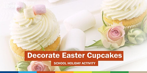 Decorate Easter Cupcakes 3:30 PM (5-10 years) - Redcliffe Library
