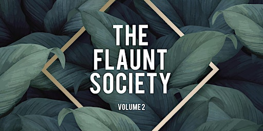 The Flaunt Society Volume 2
