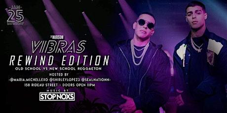 Vibras: Old School Vs New School Reggaeton tickets