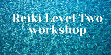 Reiki Level Two tickets
