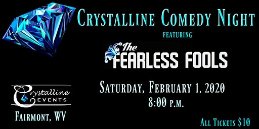 Crystalline Comedy Night featuring The Fearless Fools