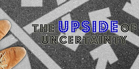 The Upside of Uncertainty - Meditation Workshop tickets