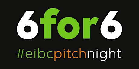 6for6 Pitch Night - FAVs Registration tickets
