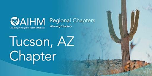 AIHM Tucson, AZ Chapter Meeting