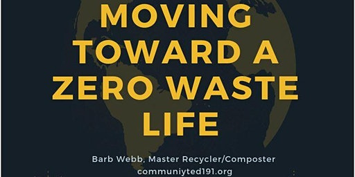 Class: Moving Towards a Waste Free Lifestyle
