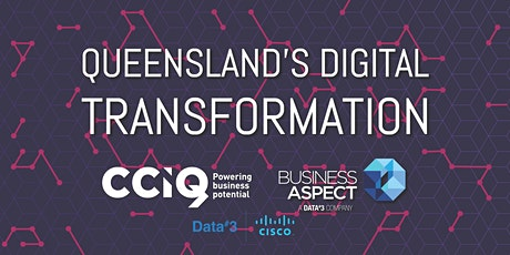 Queensland's Digital Transformation – Launch Event tickets
