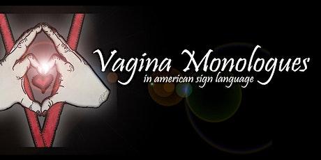 ASL Vagina Monologues tickets