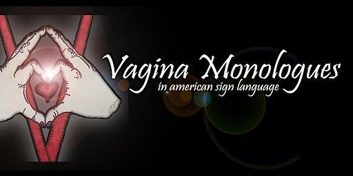 ASL Vagina Monologues