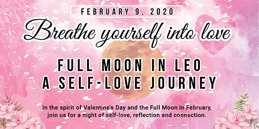 Full Moon in Leo: Breathe Yourself Into Love
