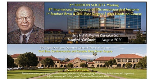 2nd Rhoton Society Meeting and 8th International Symposium on Microneurosurgical Anatomy