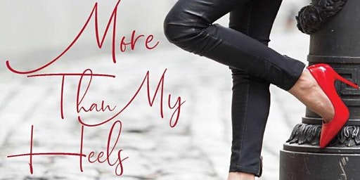 More Than My Heels - Daughters of the King