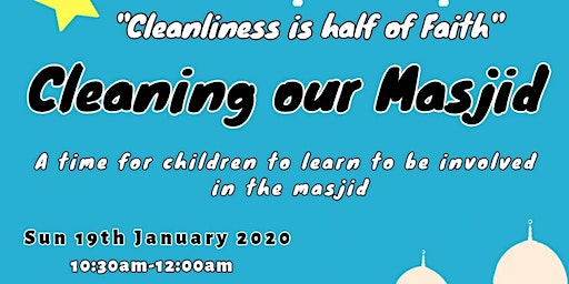 Masjid Clean Up (Mothers & Children only)