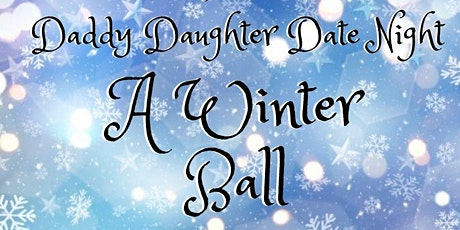 Daddy Daughter Date Night - Chick-fil-A Epps Bridge 2020 tickets