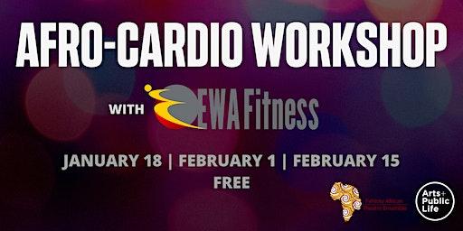 Afro-Cardio with EWA FITNESS