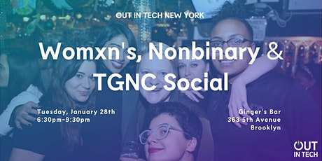 Out in Tech NY | Womxn, Nonbinary & TGNC Social at Ginger's tickets