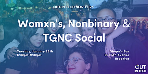Out in Tech NY | Womxn, Nonbinary & TGNC Social at Ginger's