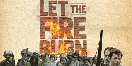 Let the Fire Burn Screening & Discussion | Black History Film Series tickets
