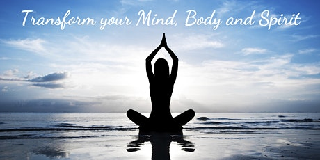 Transform your Mind, Body and Spirit tickets