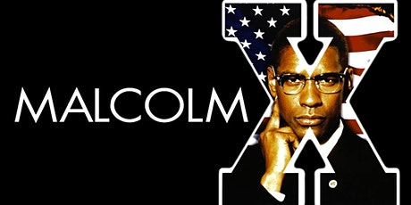 Malcom X | Black History Film Series tickets