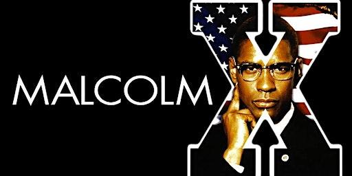 Malcom X | Black History Film Series