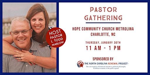 Pastor Gathering - Charlotte, NC