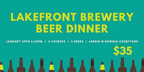 Lakefront Brewery x Jardin  Beer Dinner tickets