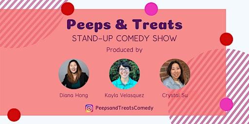 Peeps & Treats Comedy Show - February '20