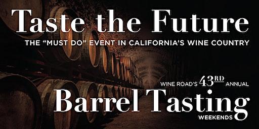 1st Weekend -Barrel Tasting 2020, Wine Road Sonoma County