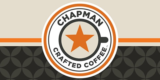 Chapman Crafted Coffee Launch Party