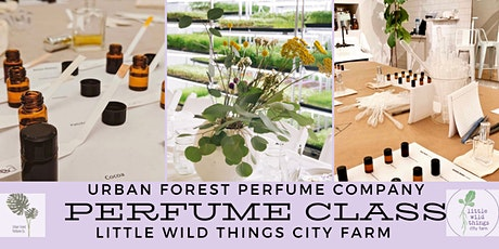 Urban Forest Perfume at Little Wild Things City Farm tickets