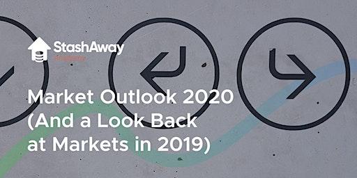 StashAway Market Outlook 2020