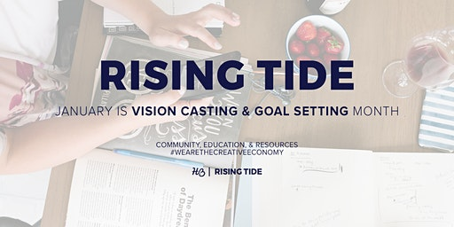 Rising Tide Society Milwaukee - Vision Casting + Goal Setting