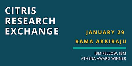CITRIS Research Exchange - Rama Akkiraju tickets