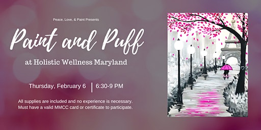 Paint and Puff at Holistic Wellness Maryland