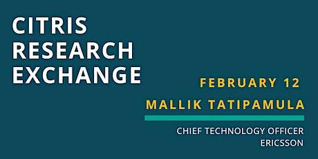 CITRIS Research Exchange - Mallik Tatipamula tickets