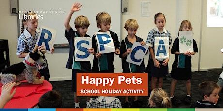 Happy Pets (4-10 years) - Arana Hills Library tickets