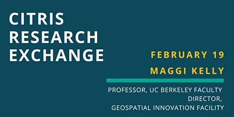 CITRIS Research Exchange - Maggi Kelly tickets