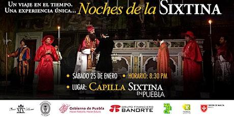 Noches de la  Sixtina en Puebla boletos