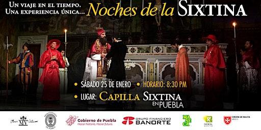 Noches de la  Sixtina en Puebla