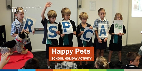 Happy Pets (4-10 years) - Burpengary Library tickets