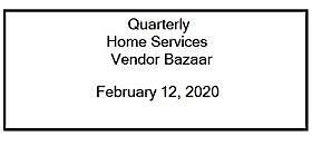Quarterly Home Services Vendor Bazaar
