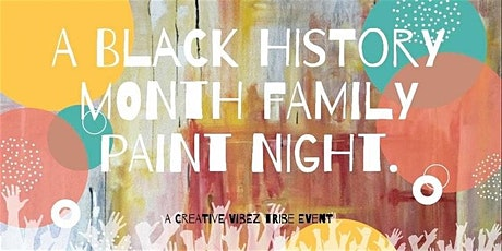 A Black History Month Family Paint Night tickets