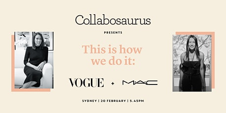 This is how we do it: Vogue & MAC tickets