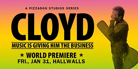 CLOYD - Exclusive Preview Screening of the New Web Series tickets
