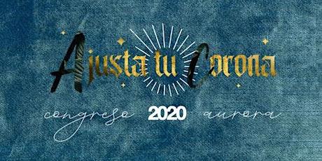 Congreso Aurora 2020 | Tijuana entradas